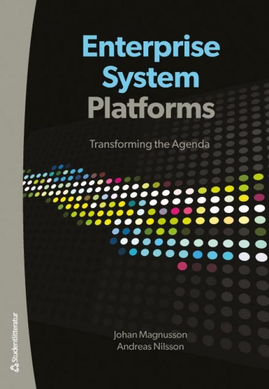 Enterprise Systems Platforms: Transforming the Agenda