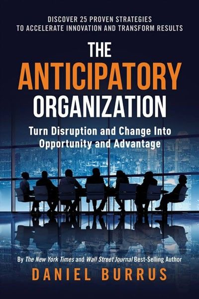 The Anticipatory Organisation