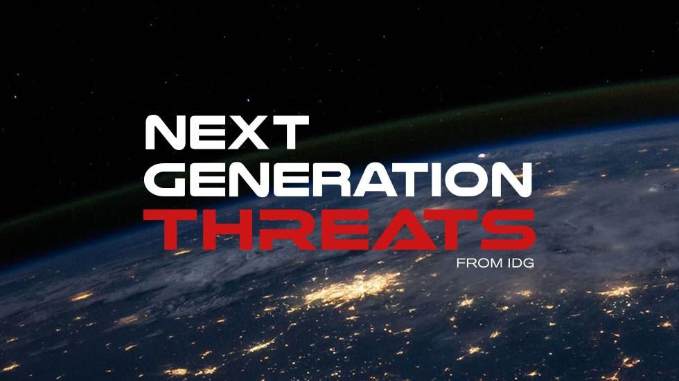 Next Generation Threats