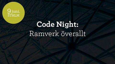 Code Night #5 - Ramverk överallt