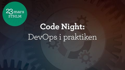 Code Night #9: DevOps i praktiken
