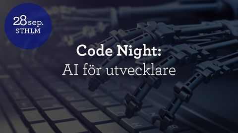 Code Night #11 - AI för utvecklare